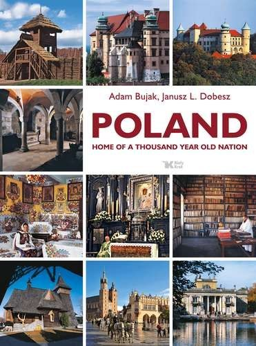 Poland home of a thousand year old nation