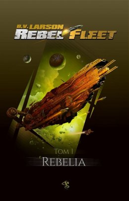 Rebelia rebel fleet Tom 1