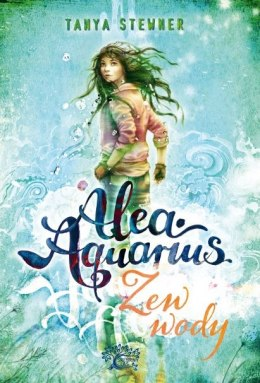 Zew wody alea aquarius Tom 1